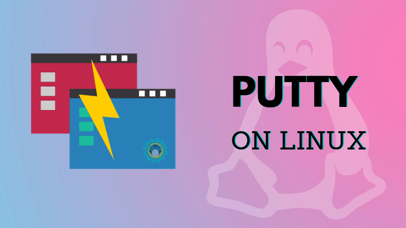 How to Install Putty in Ubuntu ?