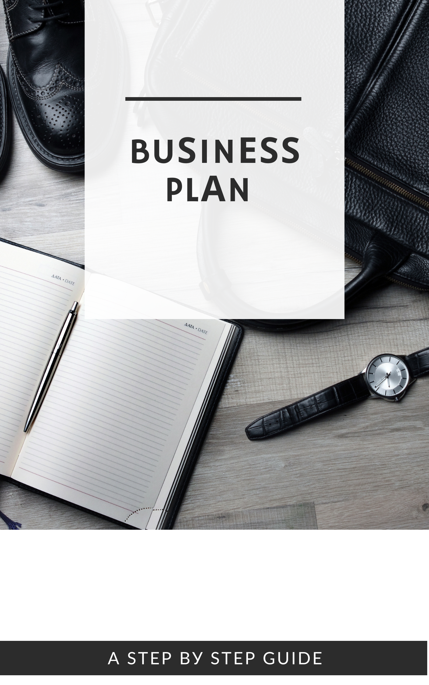 The Complete Business Plan & A Winning Strategies